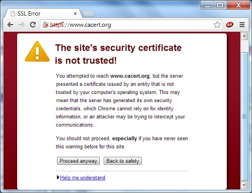 Google Chrome 29 - The site's security certificate is not trusted!